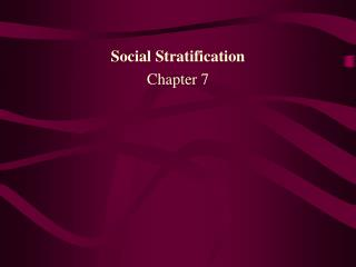 Social Stratification Chapter 7