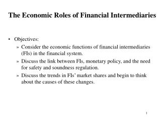 The Economic Roles of Financial Intermediaries