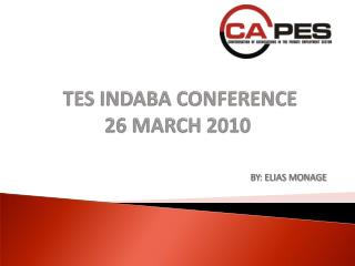 TES INDABA CONFERENCE 26 MARCH 2010