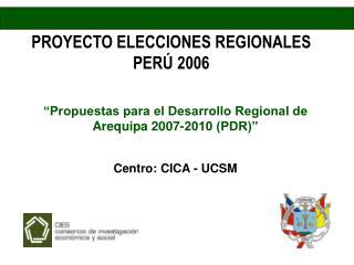 PROYECTO ELECCIONES REGIONALES PERÚ 2006