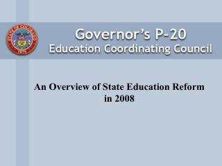 An Overview of State Education Reform in 2008