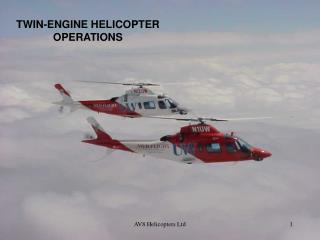 TWIN-ENGINE HELICOPTER OPERATIONS