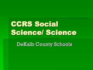 CCRS Social Science/ Science