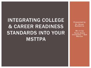 Integrating college & career readiness standards into your  msttpa