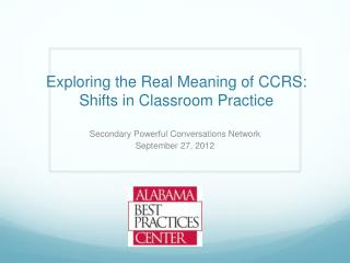 Exploring the Real Meaning of CCRS:  Shifts in Classroom Practice