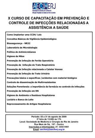 X CURSO DE CAPACITAÇÃO EM PREVENÇÃO E CONTROLE DE INFECÇÕES RELACIONADAS A ASSISTÊNCIA A SAÚDE