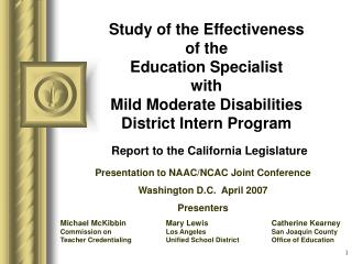Study of the Effectiveness  of the  Education Specialist  with  Mild Moderate Disabilities District Intern Program  Repo