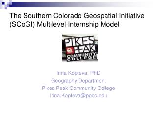 The Southern Colorado Geospatial Initiative SCoGI Multilevel Internship Model
