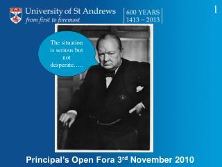 Principal's Open Fora 3 rd  November 2010