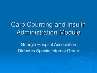 Carb Counting and Insulin Administration Module