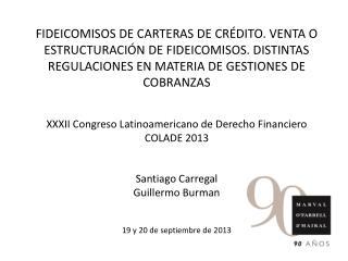 XXXII Congreso Latinoamericano de Derecho Financiero COLADE 2013