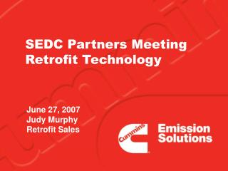 SEDC Partners Meeting Retrofit Technology