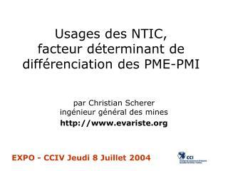 Usages des NTIC, facteur déterminant de différenciation des PME-PMI