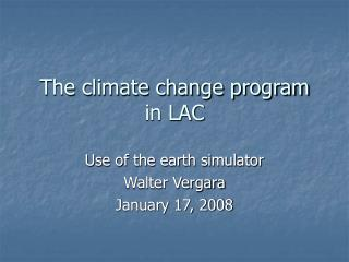 The climate change program in LAC