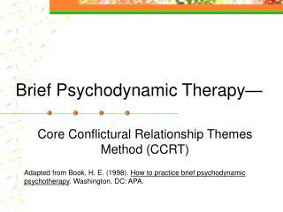 Brief Psychodynamic Therapy—