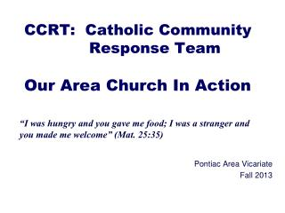 CCRT:  Catholic Community              Response Team Our Area Church In Action
