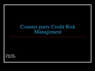 Counter-party Credit Risk Management