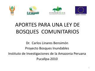 APORTES PARA UNA LEY DE BOSQUES  COMUNITARIOS