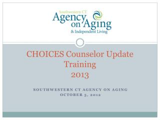 CHOICES Counselor Update Training 2013