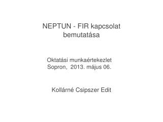 NEPTUN - FIR kapcsolat bemutatása
