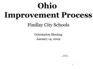 Findlay City Schools Orientation Meeting January 14, 2009