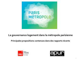 Quatre rapports récents font des propositions sur la gouvernance du logement en Ile-de-France
