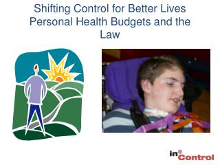 Shifting Control for Better Lives Personal Health Budgets and the Law