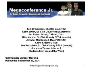 Kim Breuninger, Chester County IU  Scott Bryan, St. Clair County RESA (remote)