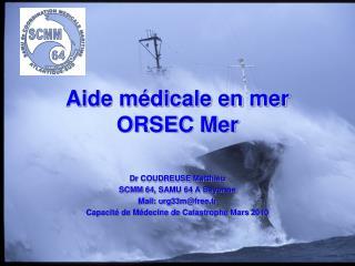 Aide médicale en mer ORSEC Mer
