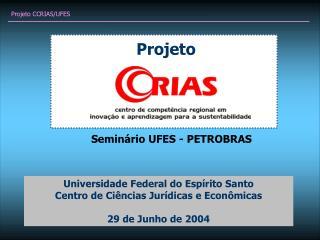 Projeto CCRIAS/UFES