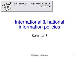 International & national information policies