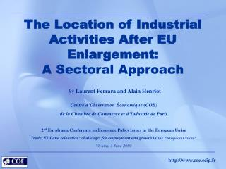 The Location of Industrial Activities After EU Enlargement:  A Sectoral Approach