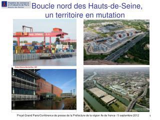 Boucle nord des Hauts-de-Seine,  un territoire en mutation