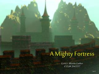 A Mighty Fortress Lyrics: Martin Luther CCLI# 2043557