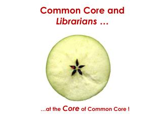 Common Core and Librarians �
