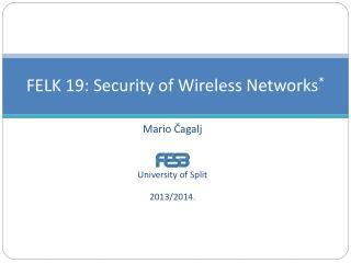 FELK 19:  Security of Wireless Networks *