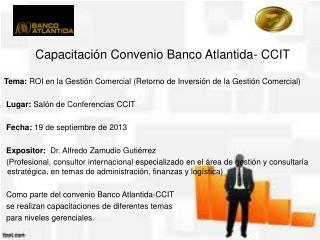 Capacitación Convenio Banco Atlantida- CCIT