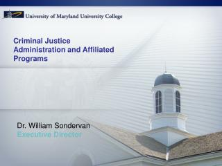 Criminal Justice Administration and Affiliated Programs