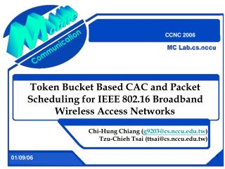 Token Bucket Based CAC and Packet Scheduling for IEEE 802.16 Broadband Wireless Access Networks