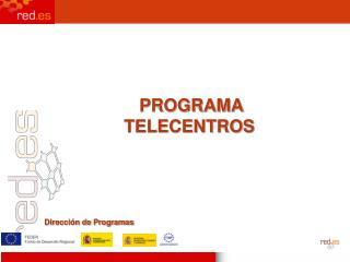 Programas para el Desarrollo de la  Sociedad de la Información  en España