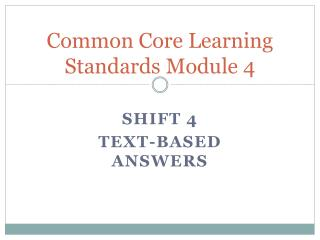 Common Core Learning Standards Module 4