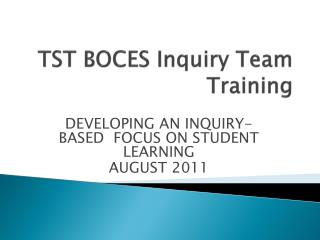 TST BOCES Inquiry Team Training