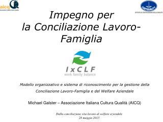 Impegno per  la Conciliazione Lavoro-Famiglia