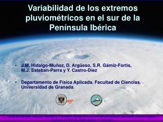 Variabilidad de los extremos pluviométricos en el sur de la Península Ibérica