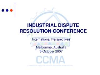 INDUSTRIAL DISPUTE RESOLUTION CONFERENCE