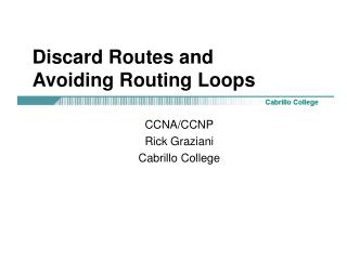 Discard Routes and  Avoiding Routing Loops