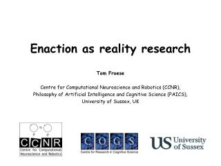 Enaction as reality research