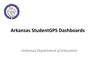 Arkansas StudentGPS Dashboards