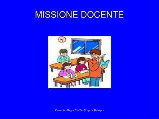 MISSIONE DOCENTE