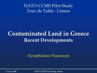 Contaminated Land in Greece Recent Developments